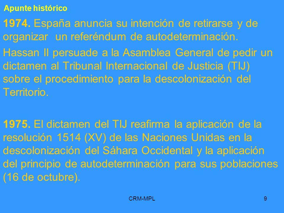 Apunte histórico 1974. España anuncia su intención de retirarse y de organizar un referéndum de autodeterminación.