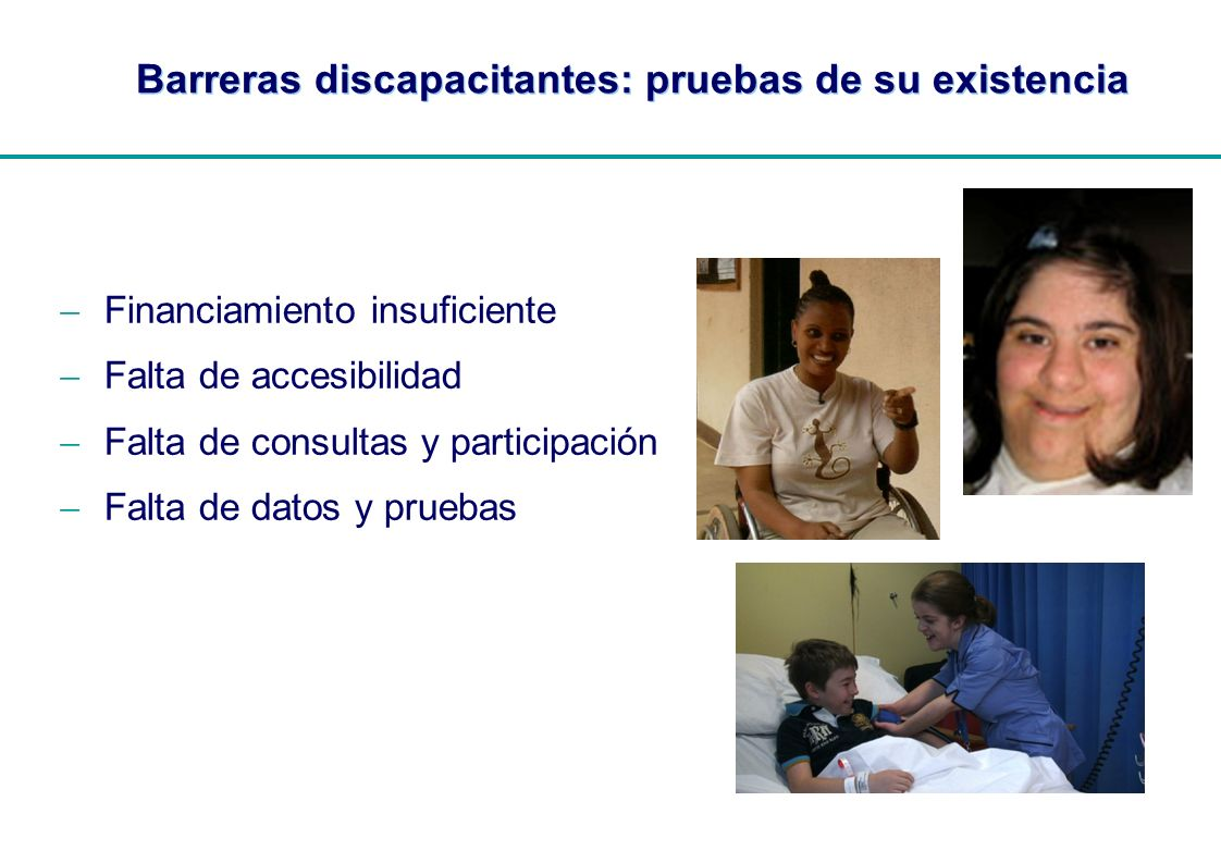 Barreras discapacitantes: pruebas de su existencia