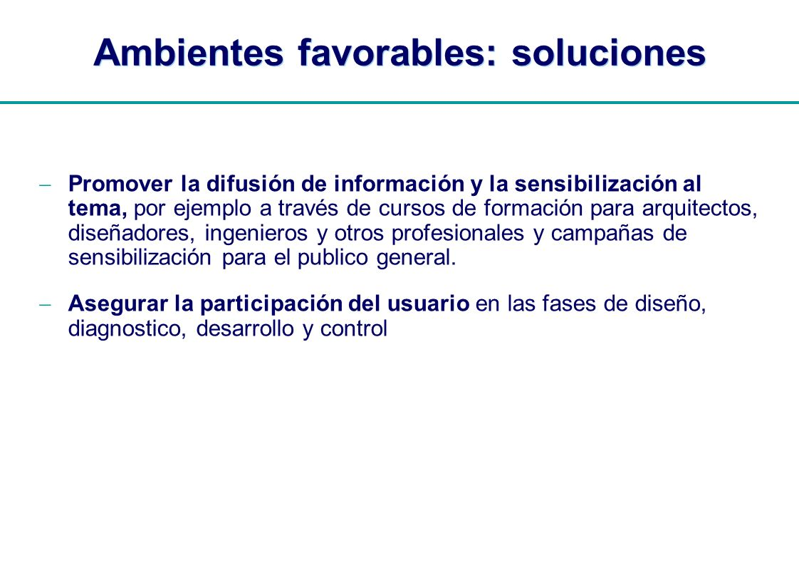 Ambientes favorables: soluciones