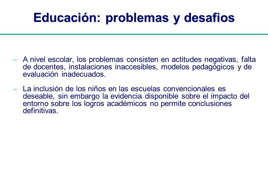 Educación: problemas y desafios