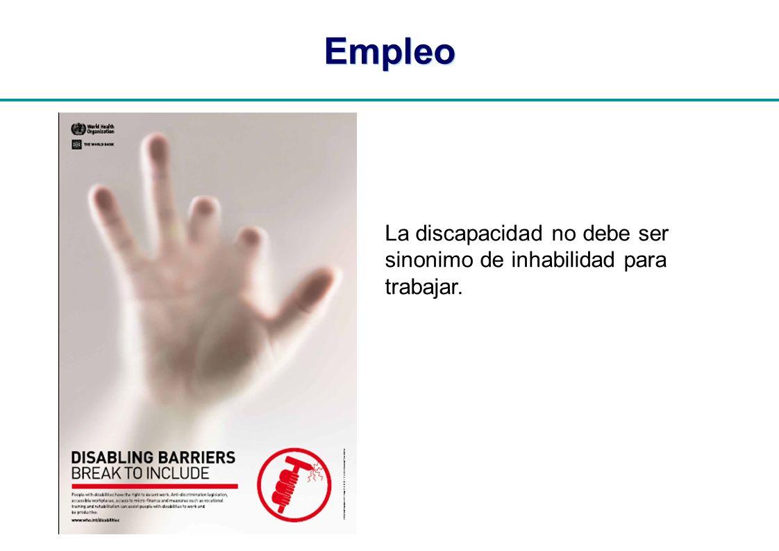 Empleo La discapacidad no debe ser sinonimo de inhabilidad para trabajar.