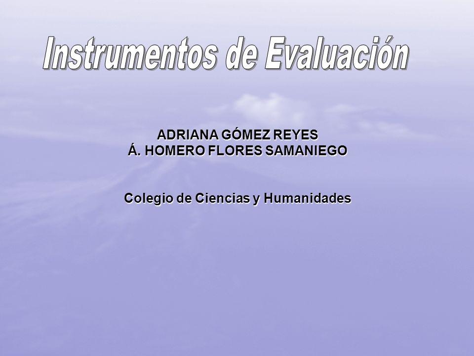 Á. HOMERO FLORES SAMANIEGO Colegio de Ciencias y Humanidades