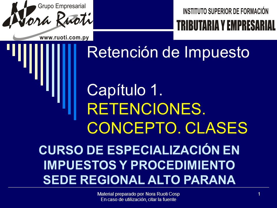 Retención de Impuesto Capítulo 1. RETENCIONES. CONCEPTO. CLASES