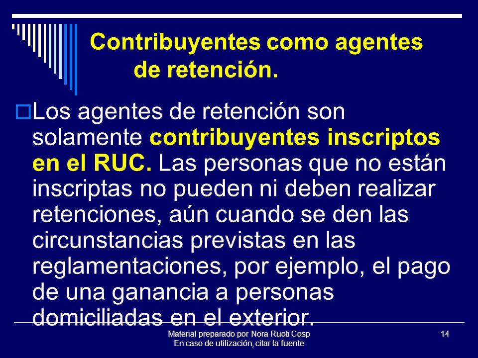 Contribuyentes como agentes de retención.