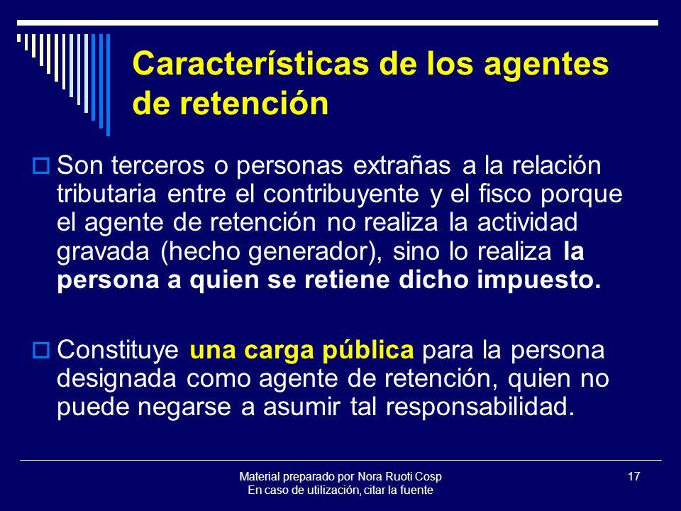 Características de los agentes de retención