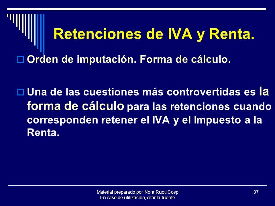 Retenciones de IVA y Renta.