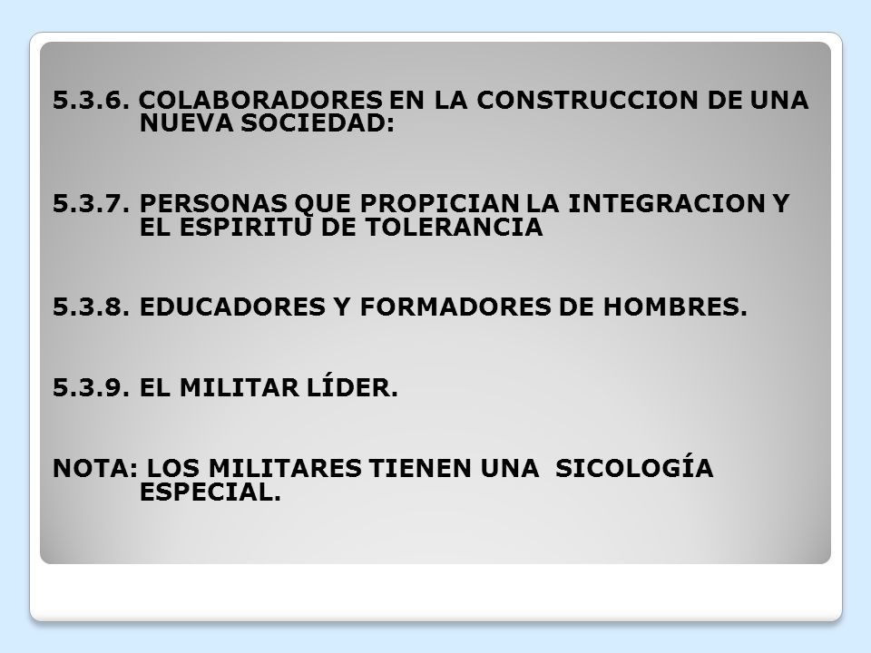 5.3.6. COLABORADORES EN LA CONSTRUCCION DE UNA NUEVA SOCIEDAD: