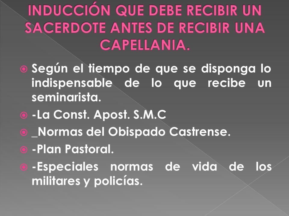 INDUCCIÓN QUE DEBE RECIBIR UN SACERDOTE ANTES DE RECIBIR UNA CAPELLANIA.