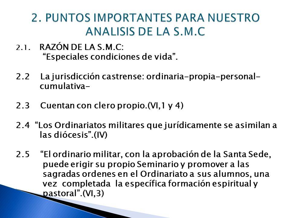 2. PUNTOS IMPORTANTES PARA NUESTRO ANALISIS DE LA S.M.C
