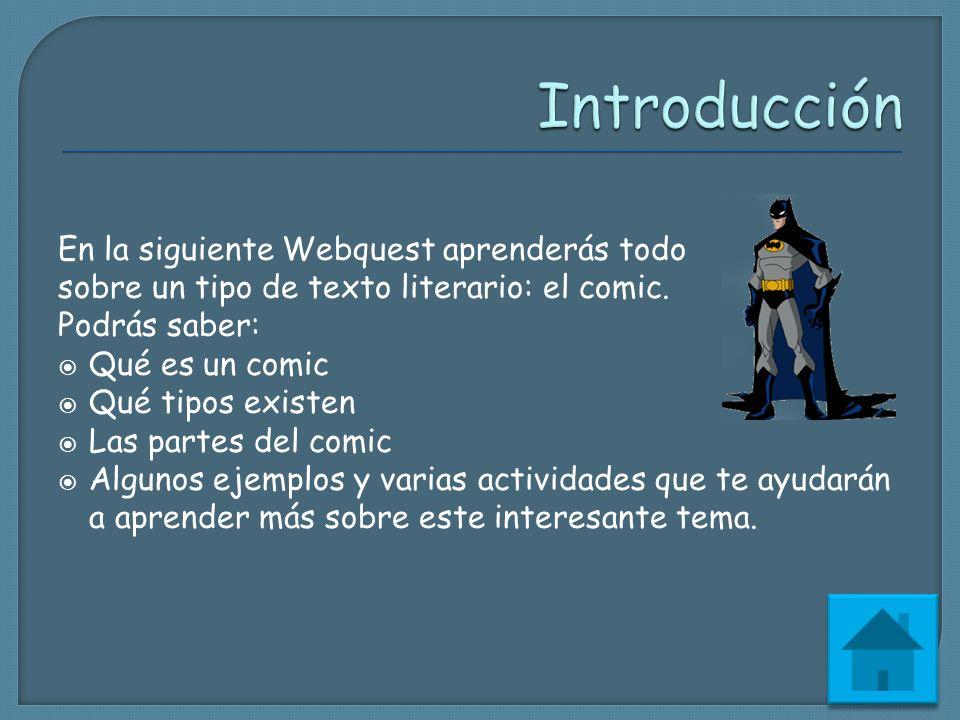 Introducción En la siguiente Webquest aprenderás todo