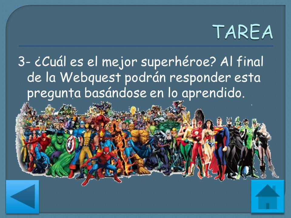 TAREA 3- ¿Cuál es el mejor superhéroe.