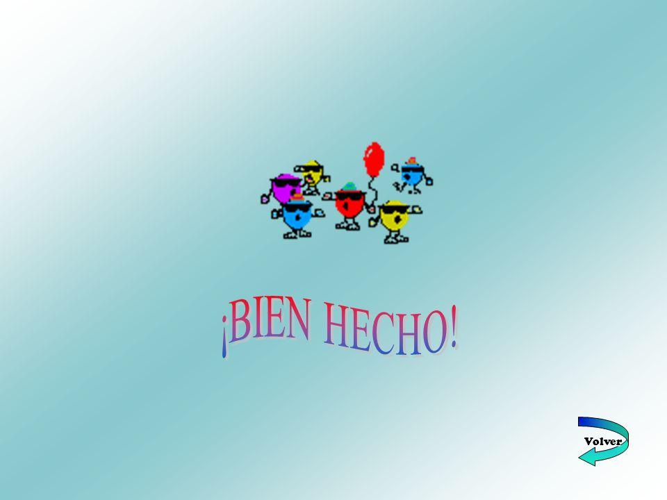 ¡BIEN HECHO! Volver