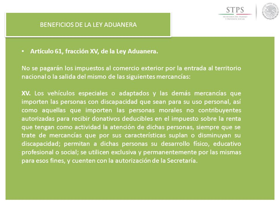 BENEFICIOS DE LA LEY ADUANERA