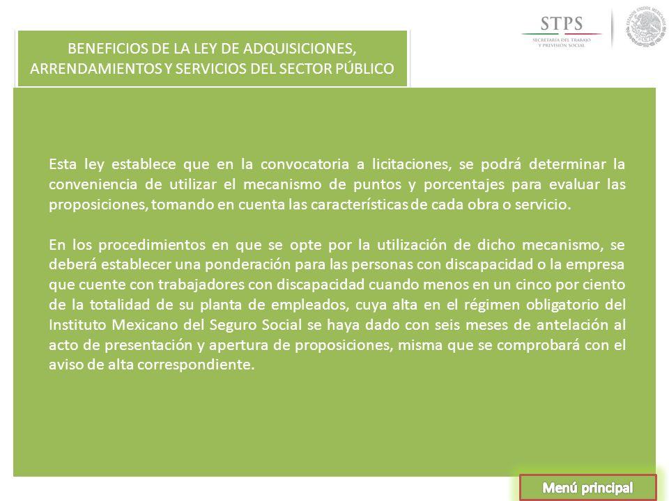 BENEFICIOS DE LA LEY DE ADQUISICIONES, ARRENDAMIENTOS Y SERVICIOS DEL SECTOR PÚBLICO
