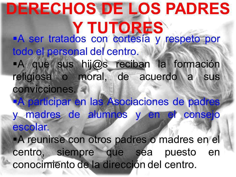 DERECHOS DE LOS PADRES Y TUTORES