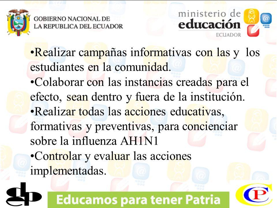 Realizar campañas informativas con las y los estudiantes en la comunidad.