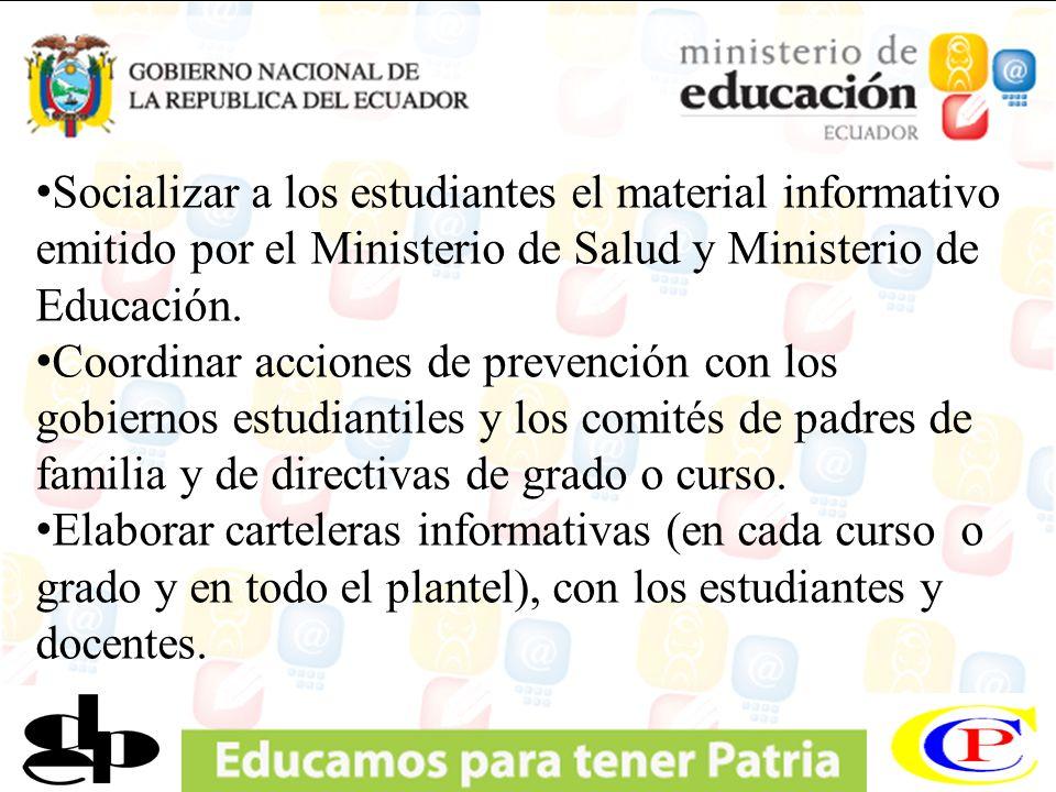 Socializar a los estudiantes el material informativo emitido por el Ministerio de Salud y Ministerio de Educación.