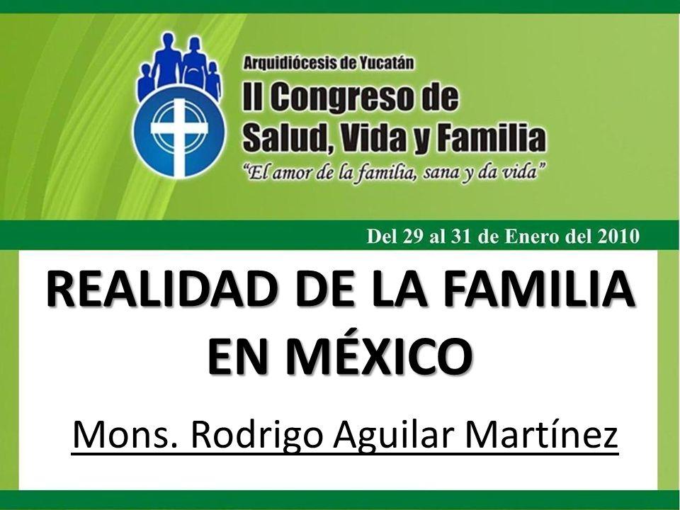REALIDAD DE LA FAMILIA EN MÉXICO