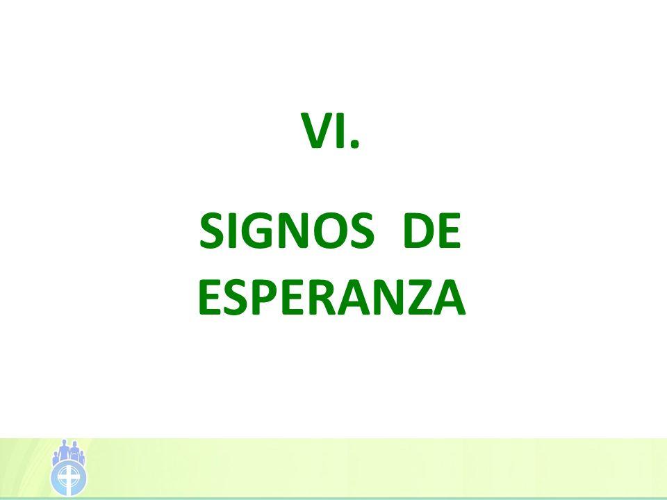 VI. SIGNOS DE ESPERANZA