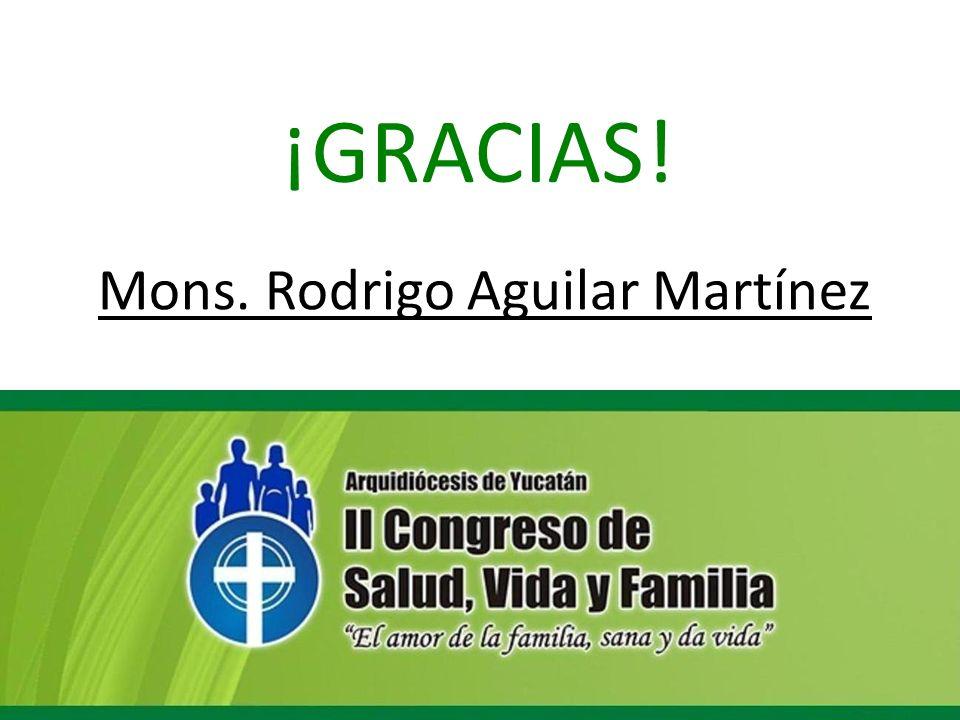 Mons. Rodrigo Aguilar Martínez