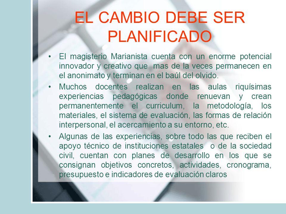 EL CAMBIO DEBE SER PLANIFICADO