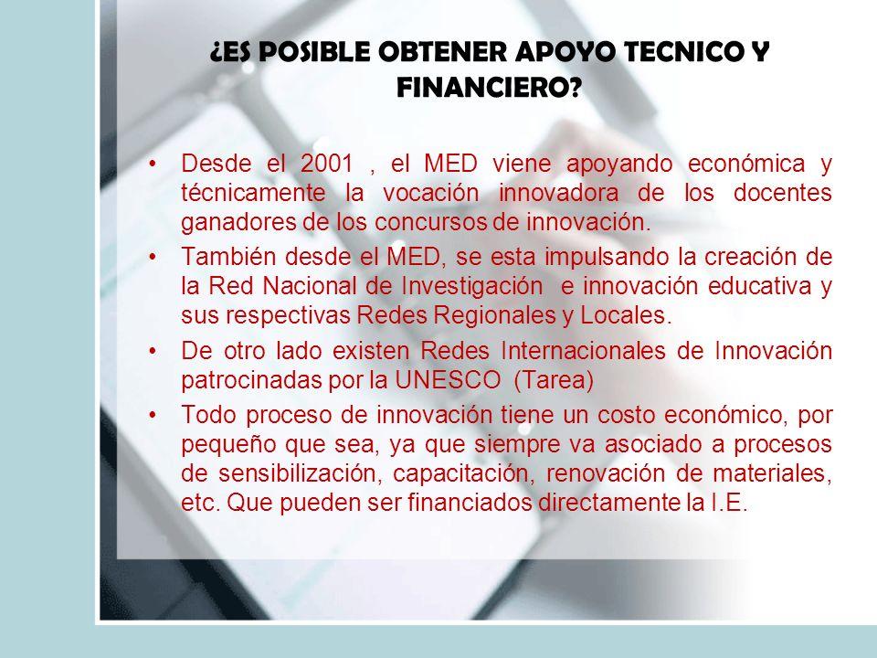 ¿ES POSIBLE OBTENER APOYO TECNICO Y FINANCIERO