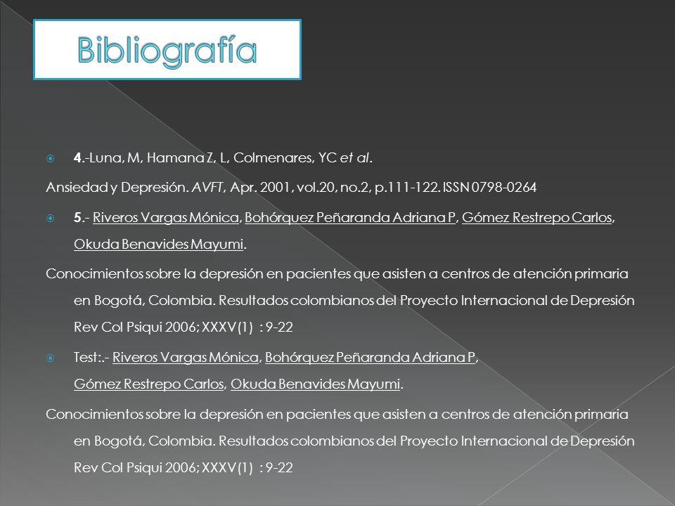 Bibliografía 4.-Luna, M, Hamana Z, L, Colmenares, YC et al.