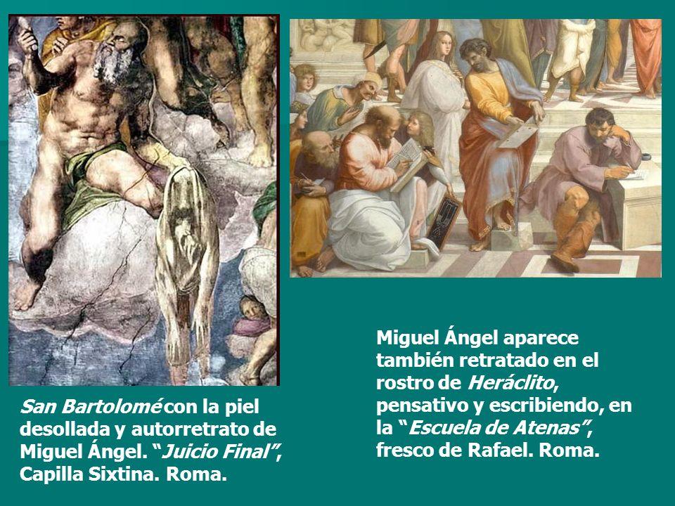 Miguel Ángel aparece también retratado en el rostro de Heráclito, pensativo y escribiendo, en la Escuela de Atenas , fresco de Rafael. Roma.
