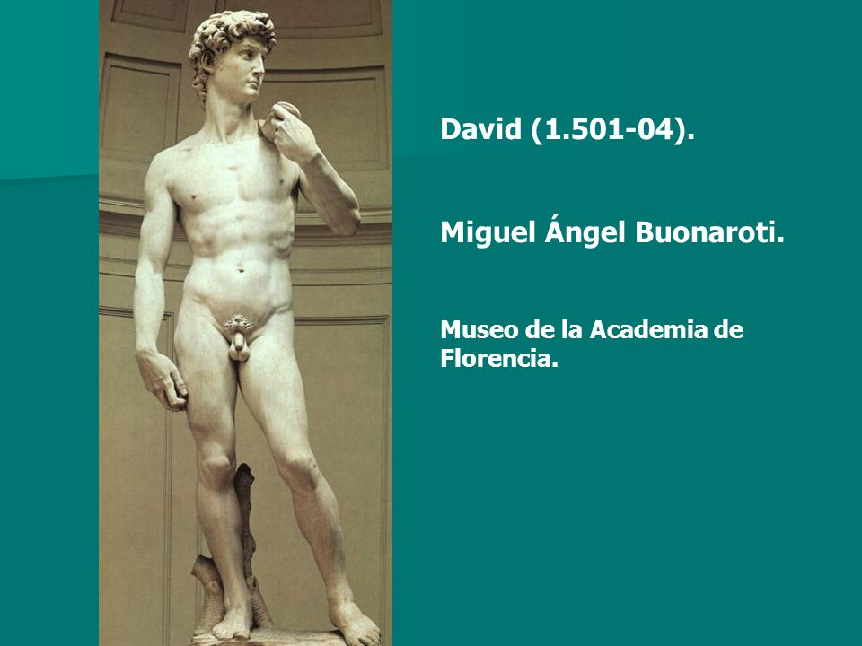 Miguel Ángel Buonaroti.