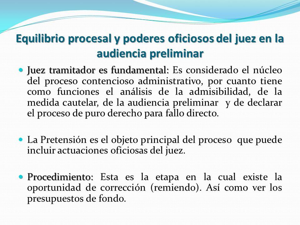 Equilibrio procesal y poderes oficiosos del juez en la audiencia preliminar