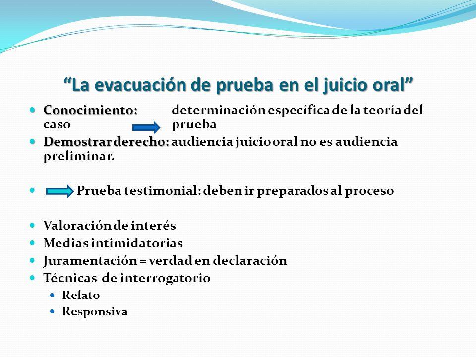 La evacuación de prueba en el juicio oral