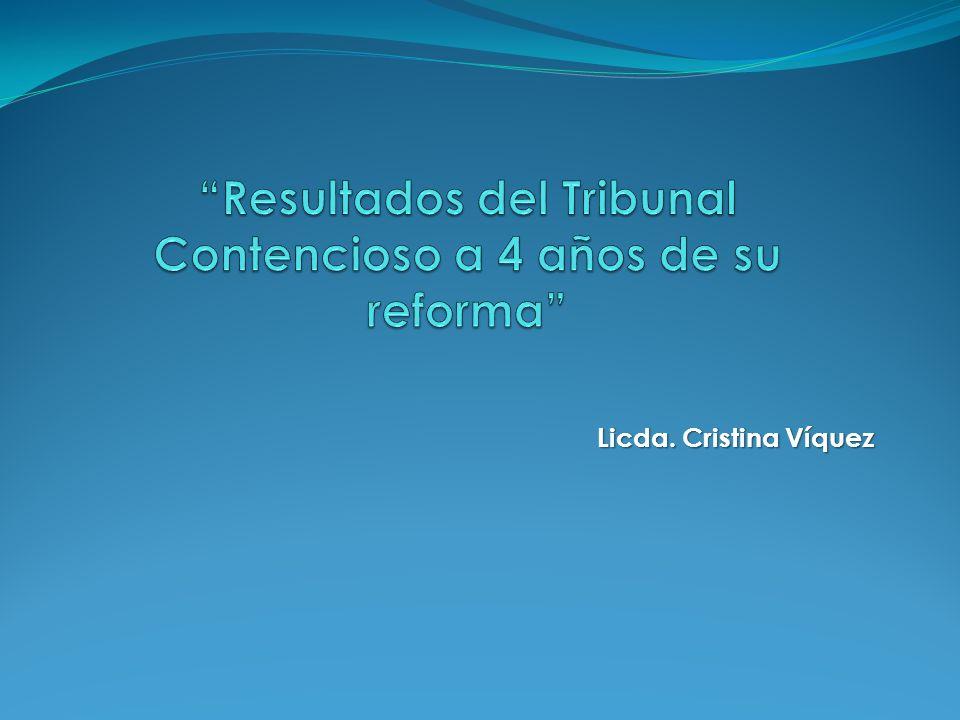Resultados del Tribunal Contencioso a 4 años de su reforma