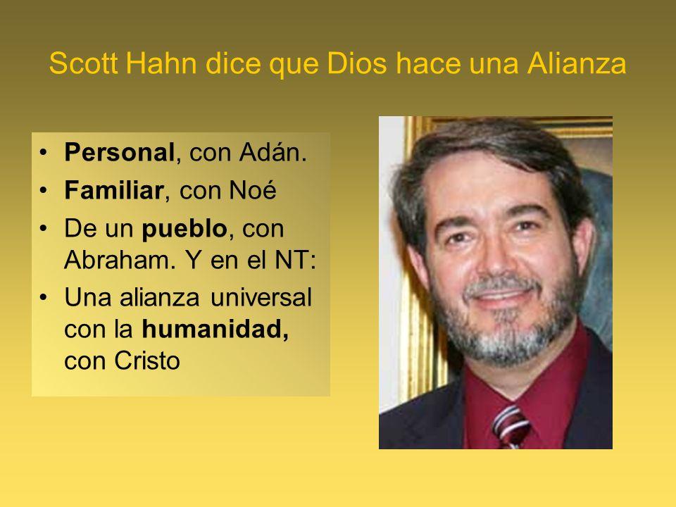 Scott Hahn dice que Dios hace una Alianza