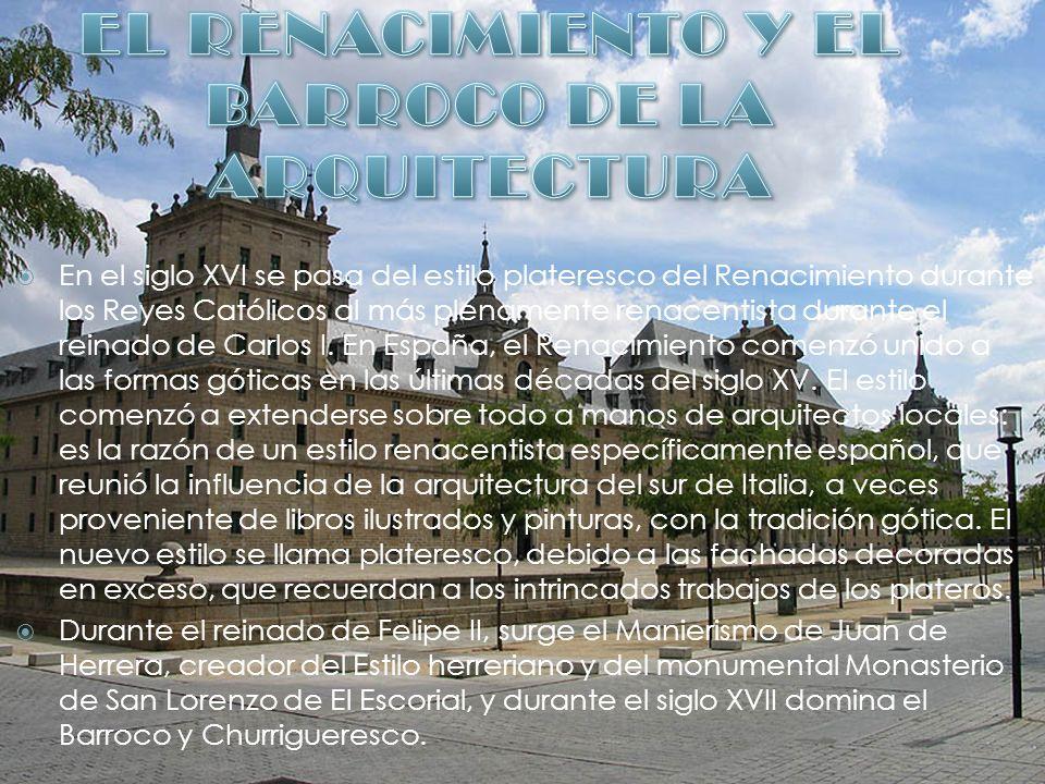 EL RENACIMIENTO Y EL BARROCO DE LA ARQUITECTURA
