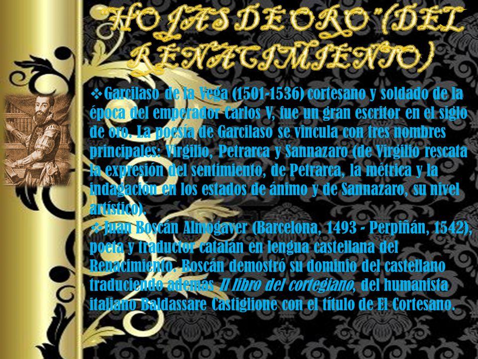 HOJAS DE ORO (DEL RENACIMIENTO)