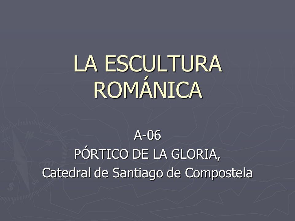 A-06 PÓRTICO DE LA GLORIA, Catedral de Santiago de Compostela