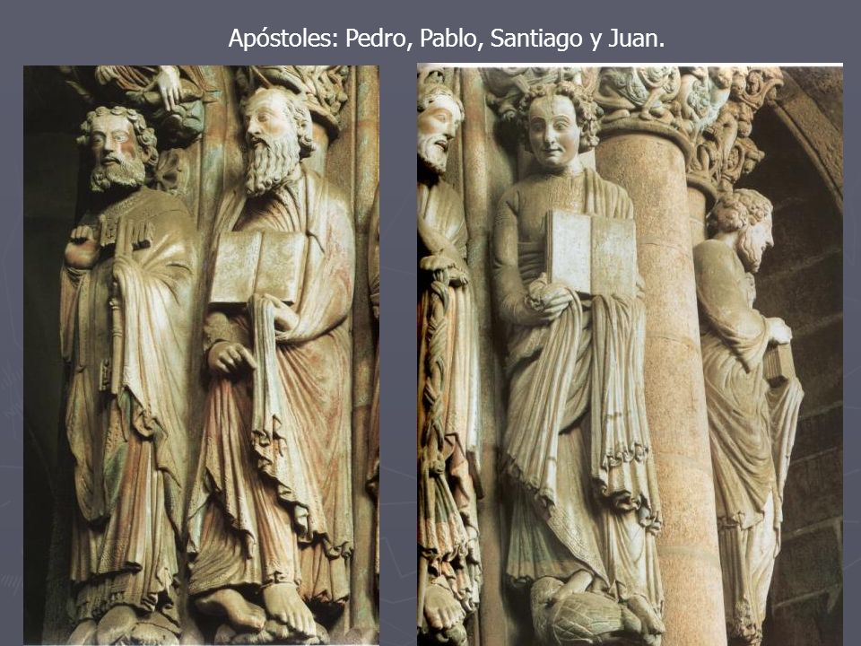 Apóstoles: Pedro, Pablo, Santiago y Juan.