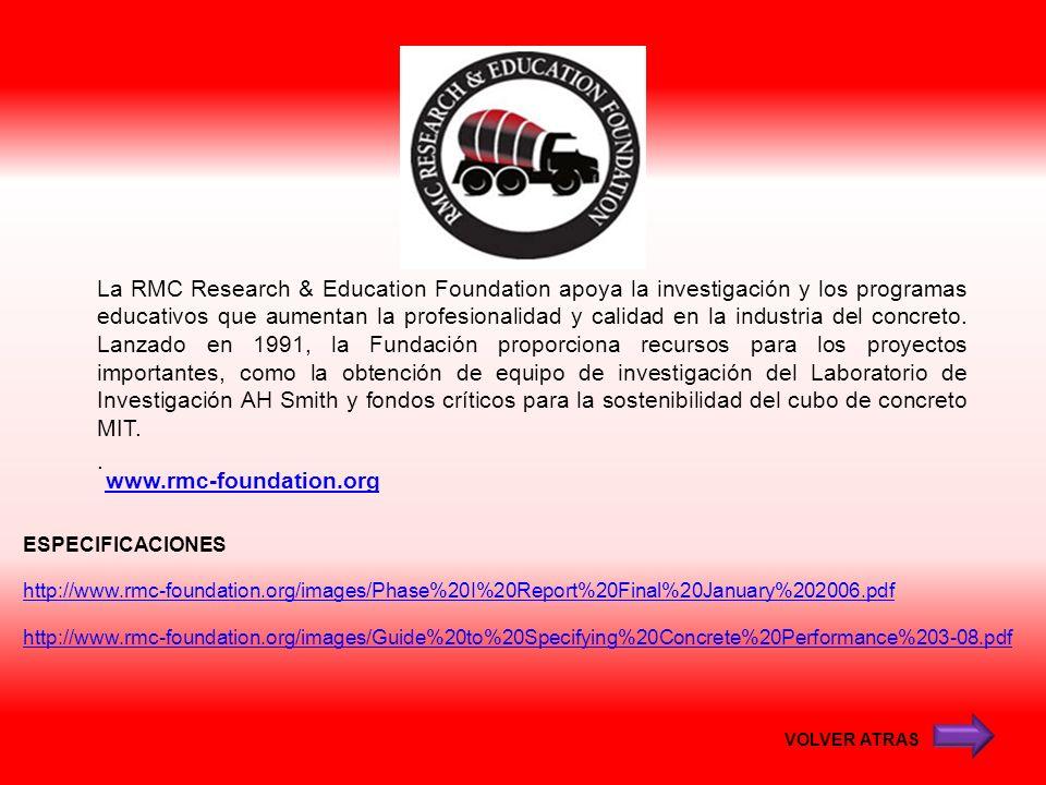 La RMC Research & Education Foundation apoya la investigación y los programas educativos que aumentan la profesionalidad y calidad en la industria del concreto. Lanzado en 1991, la Fundación proporciona recursos para los proyectos importantes, como la obtención de equipo de investigación del Laboratorio de Investigación AH Smith y fondos críticos para la sostenibilidad del cubo de concreto MIT. .