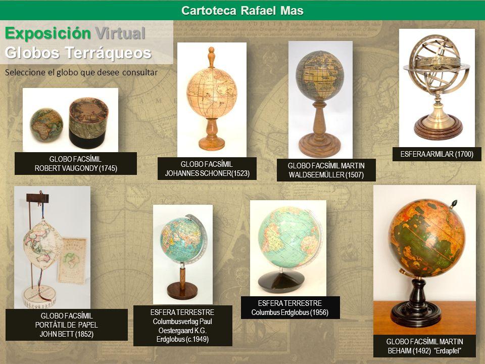 Exposición Virtual Globos Terráqueos Cartoteca Rafael Mas