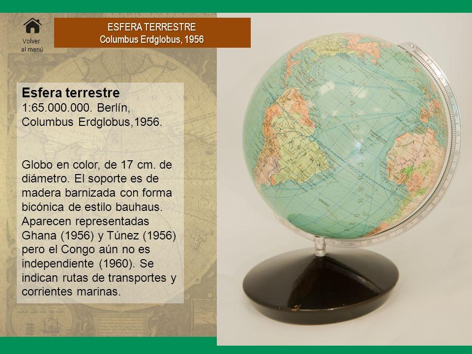 Esfera terrestre 1:65.000.000. Berlín, Columbus Erdglobus,1956.