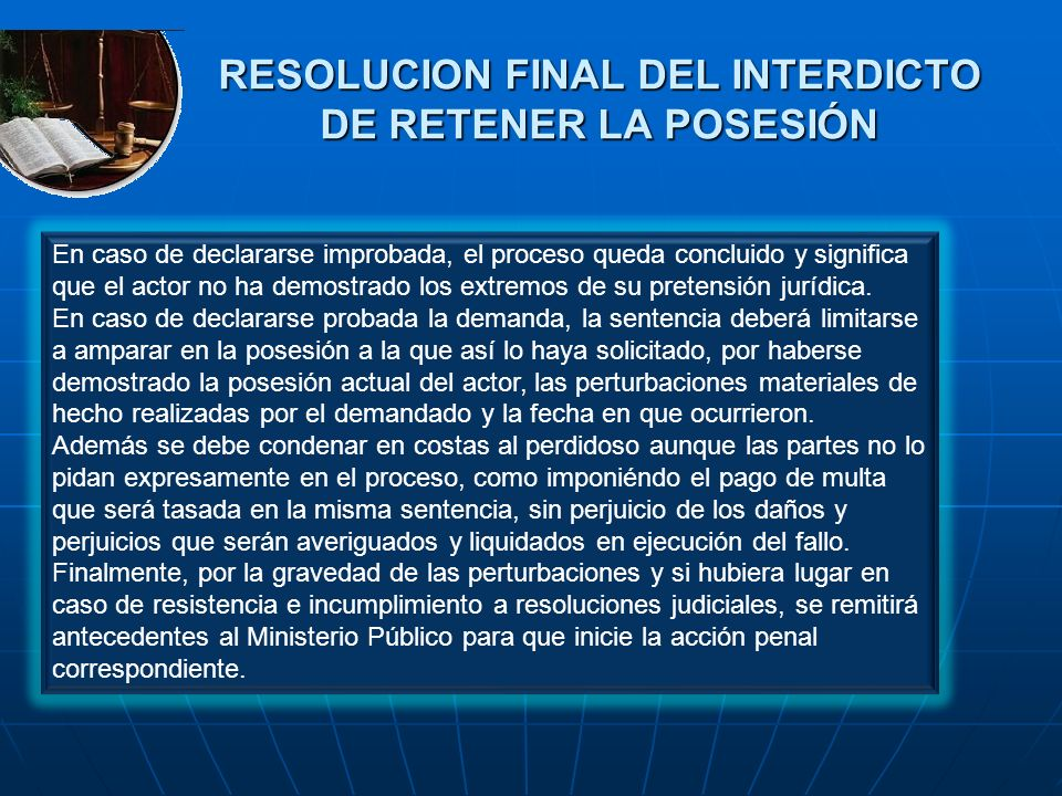 RESOLUCION FINAL DEL INTERDICTO DE RETENER LA POSESIÓN
