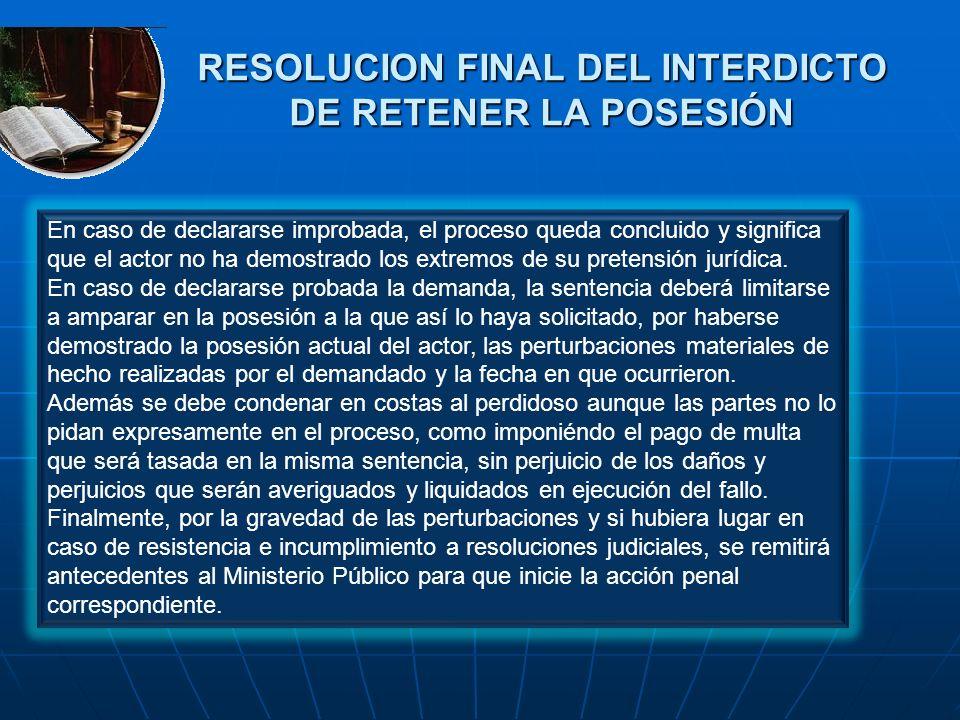 RESOLUCION FINAL DEL INTERDICTO DE RETENER LA POSESIÓN