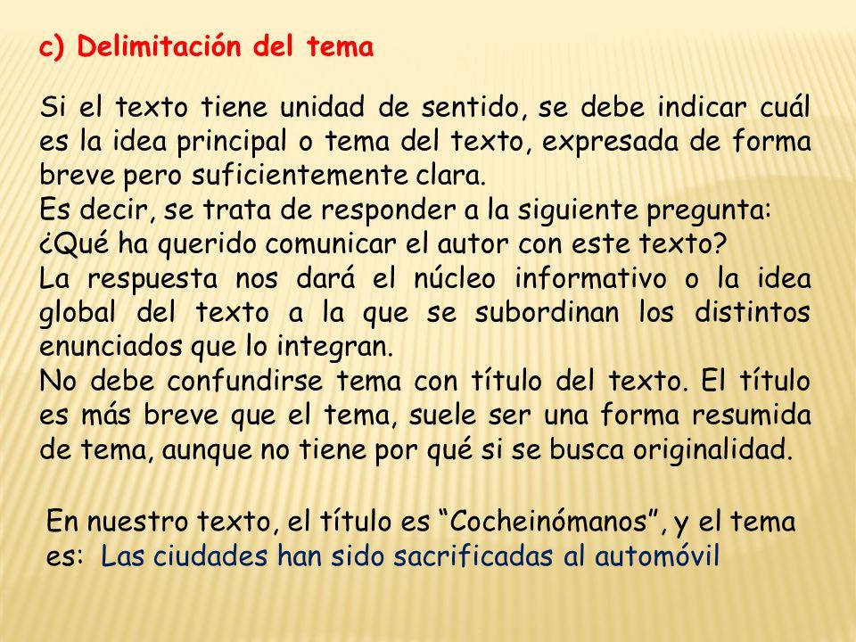 c) Delimitación del tema