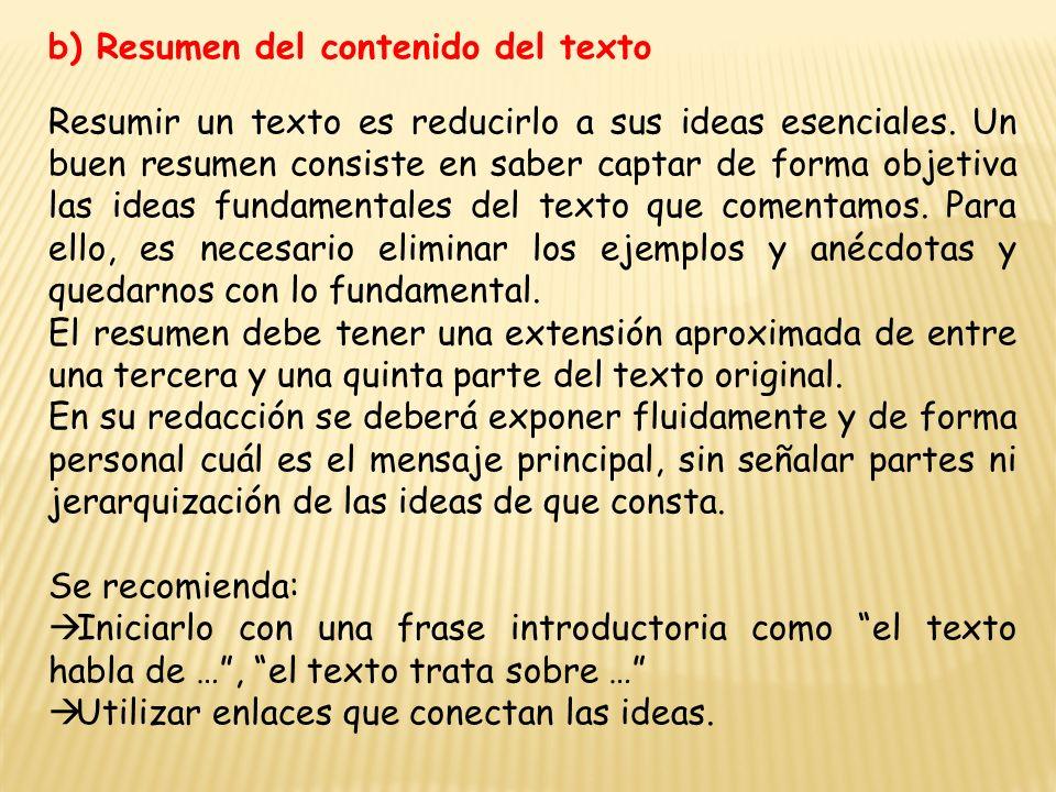 b) Resumen del contenido del texto