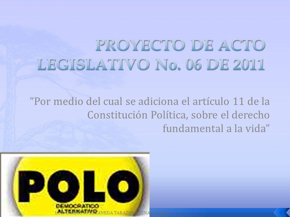 PROYECTO DE ACTO LEGISLATIVO No. 06 DE 2011