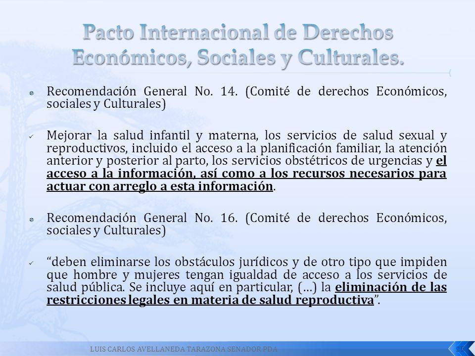 Pacto Internacional de Derechos Económicos, Sociales y Culturales.