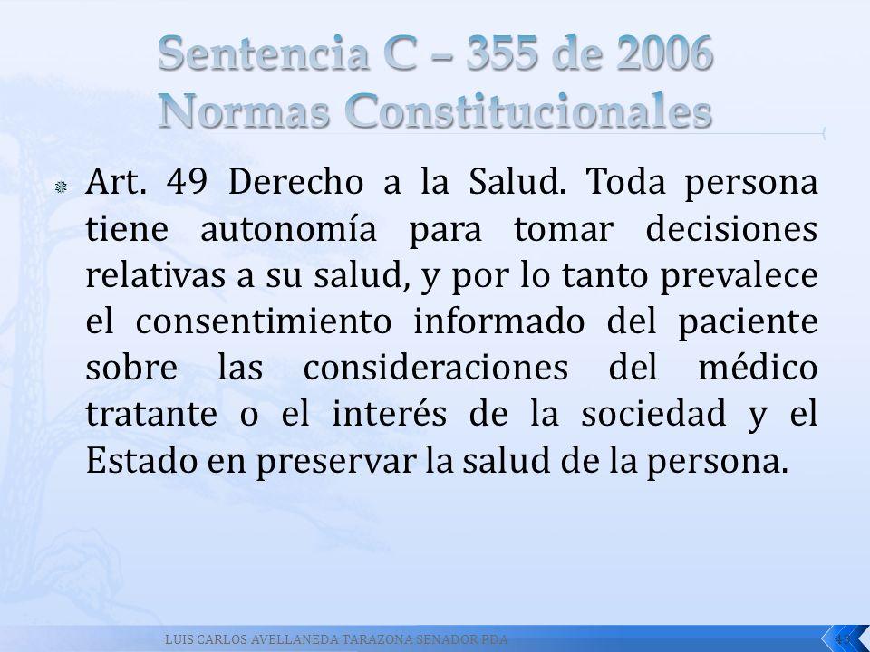 Sentencia C – 355 de 2006 Normas Constitucionales