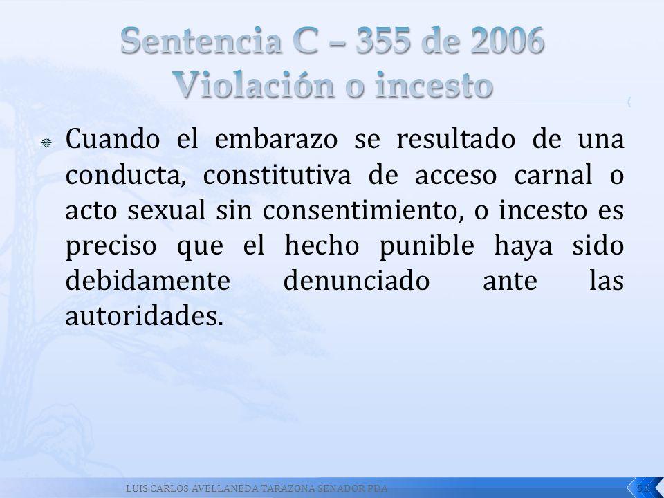 Sentencia C – 355 de 2006 Violación o incesto