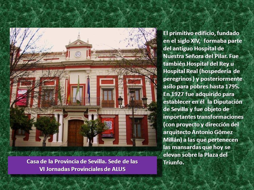 Casa de la Provincia de Sevilla. Sede de las