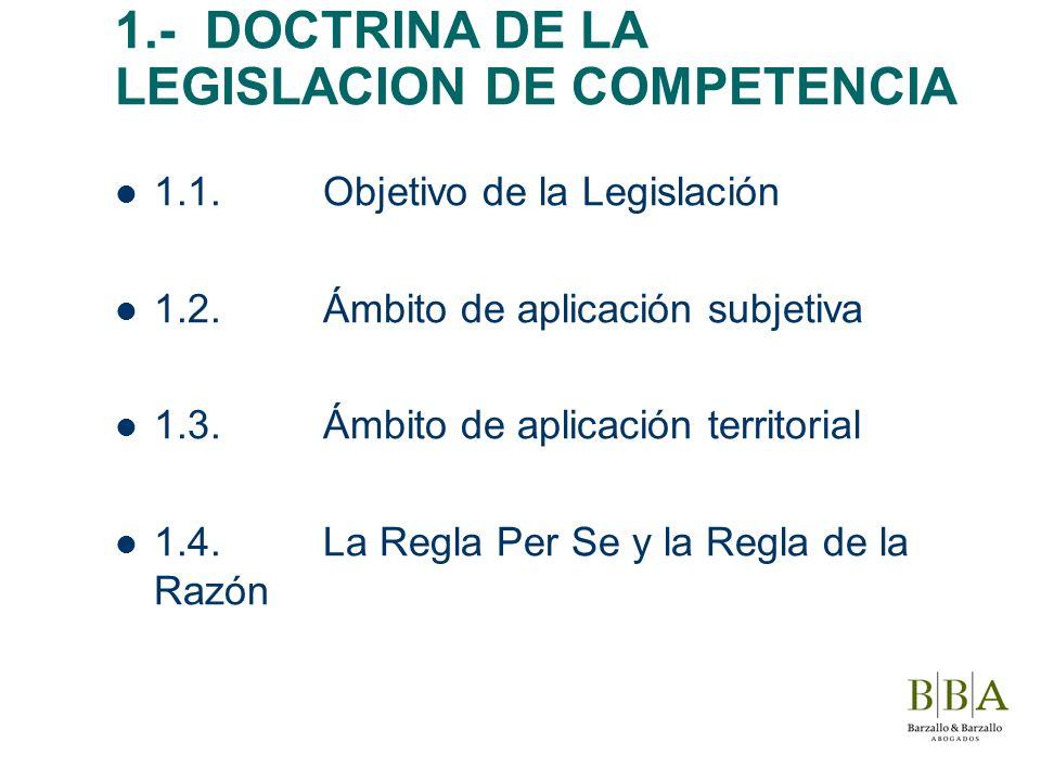 1.- DOCTRINA DE LA LEGISLACION DE COMPETENCIA
